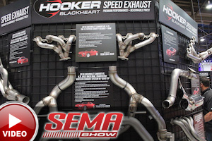SEMA 2015: Hooker Blackheart Exhaust Offers Quality To Late Models
