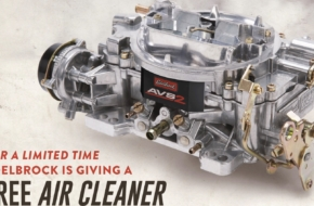 "Edelbrock's ""Big Carb Deal"" Returns With AVS2 Series Carb"
